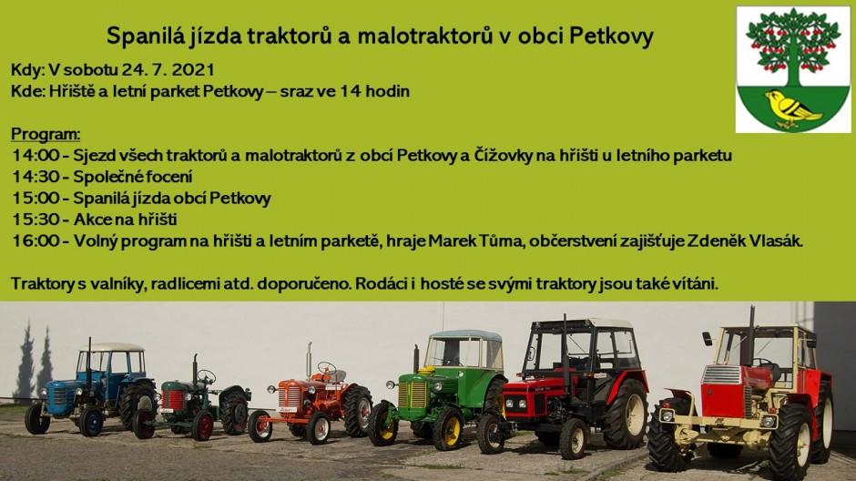 Spanilá jízda traktorů a malotraktorů v obci Petkovy dne 24. 7. 2021, sraz ve 14 hodin na hřišti